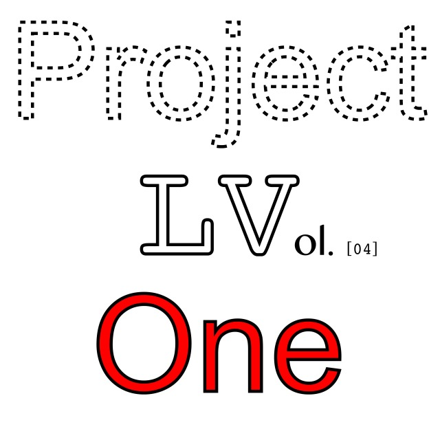 Project LV One - Vol 04-01