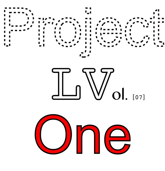 Project LV One - Vol 07